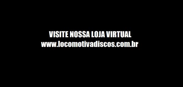 Nova loja virtual da Locomotiva Discos.